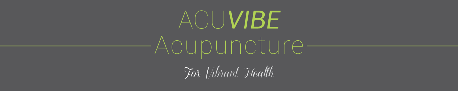 ACUVIBE Acupuncture | For Vibrant Health